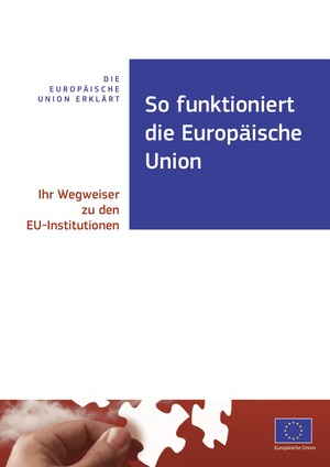 So funktioniert die EU?