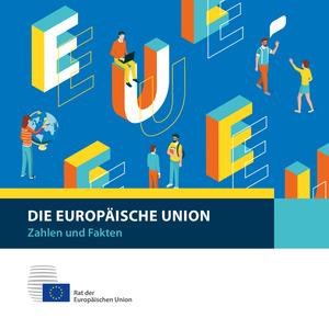 Die Europäische Union: Zahlen und Fakten