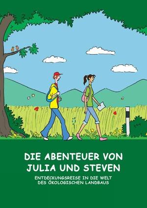 Die Abenteuer von Julia und Steven