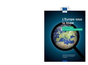 L'Europe sous la loupe