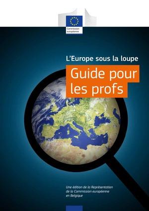 L'Europe Sous la loupe - Guide pour les profs