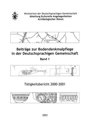 Beiträge zur Bodendenkmalpflege in der Deutschsprachigen Gemeinschaft