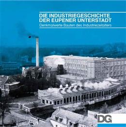 Die Industriegeschichte der Eupener Unterstadt